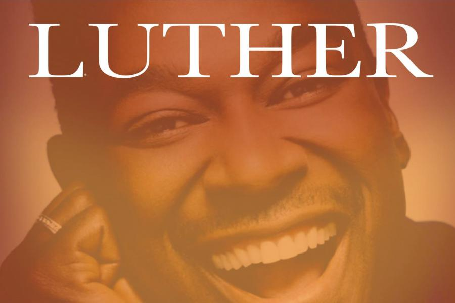 NEW DATE - A Luther Vandross Celebration